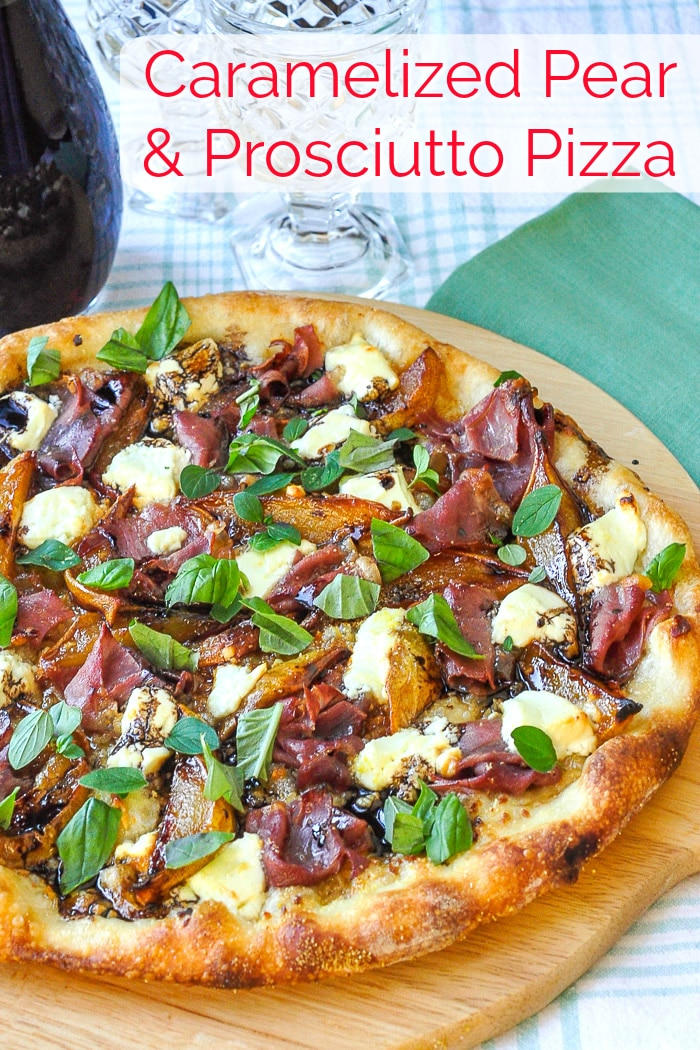 Caramelized Pear Prosciutto Pizza photo with title text for Pinterest