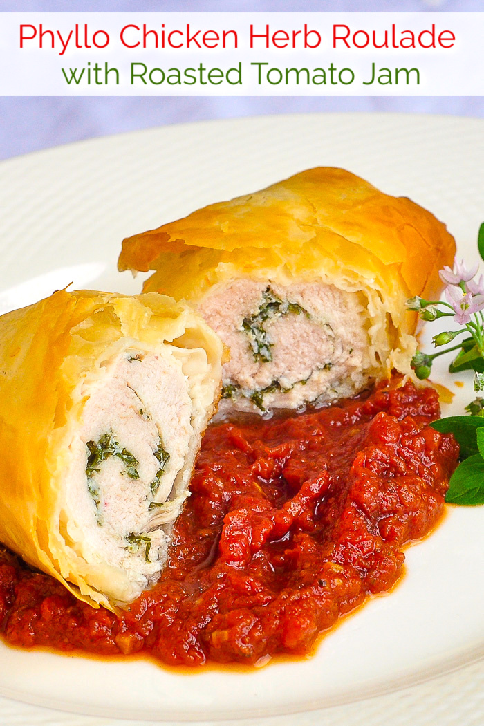 Phyllo Chicken Herb Roulade with Roasted Tomato Jam photo with title texted added for Pinterest
