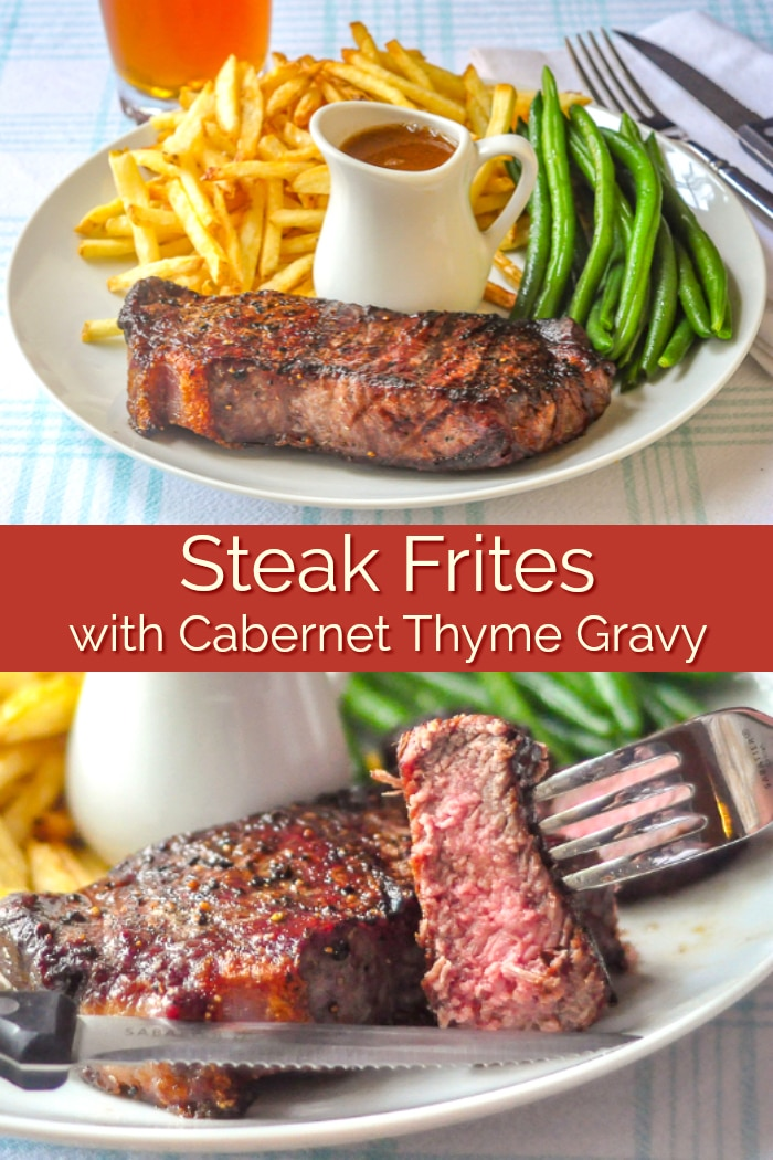 Steak Frites with Cabernet Thyme Gravy photo collage with title text for Pinterest