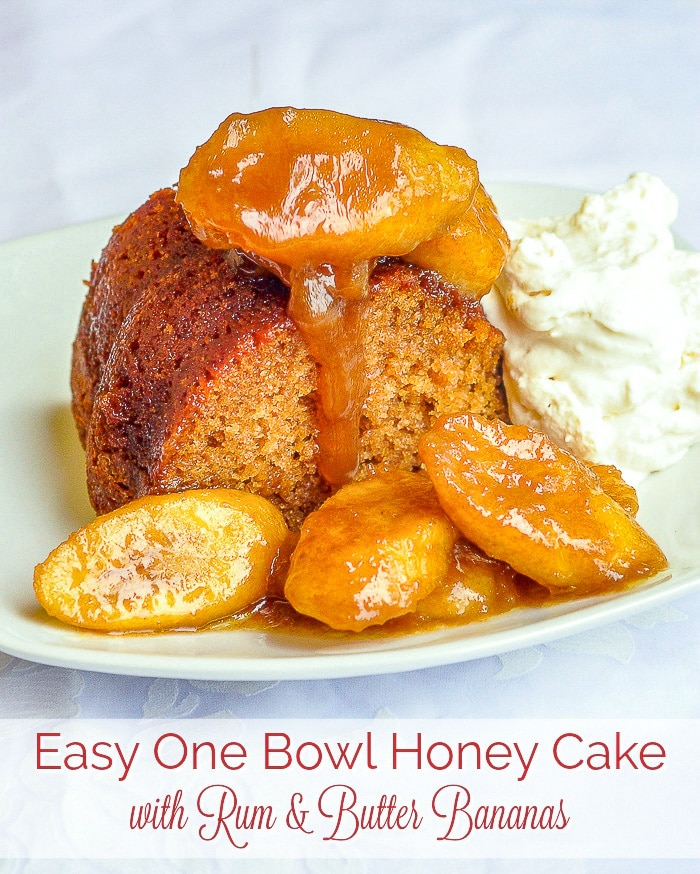 Honey Cake with Rum and Butter Bananas photo with title text added for Pinterest