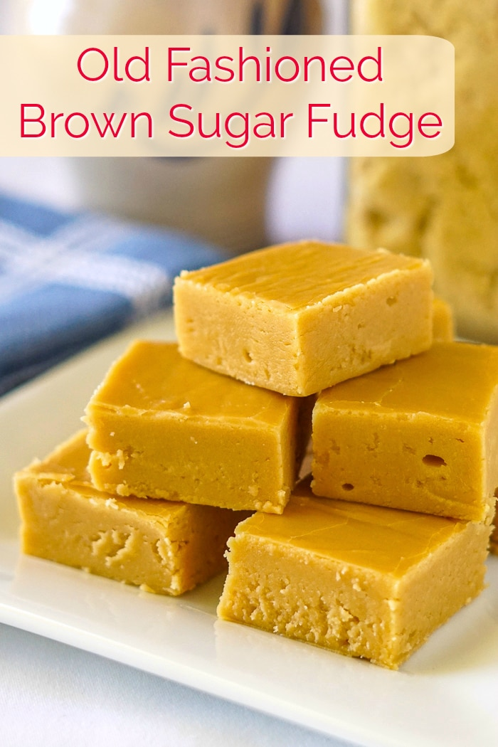 Old Fashioned Brown Sugar Fudge photo with title text for Pinterest