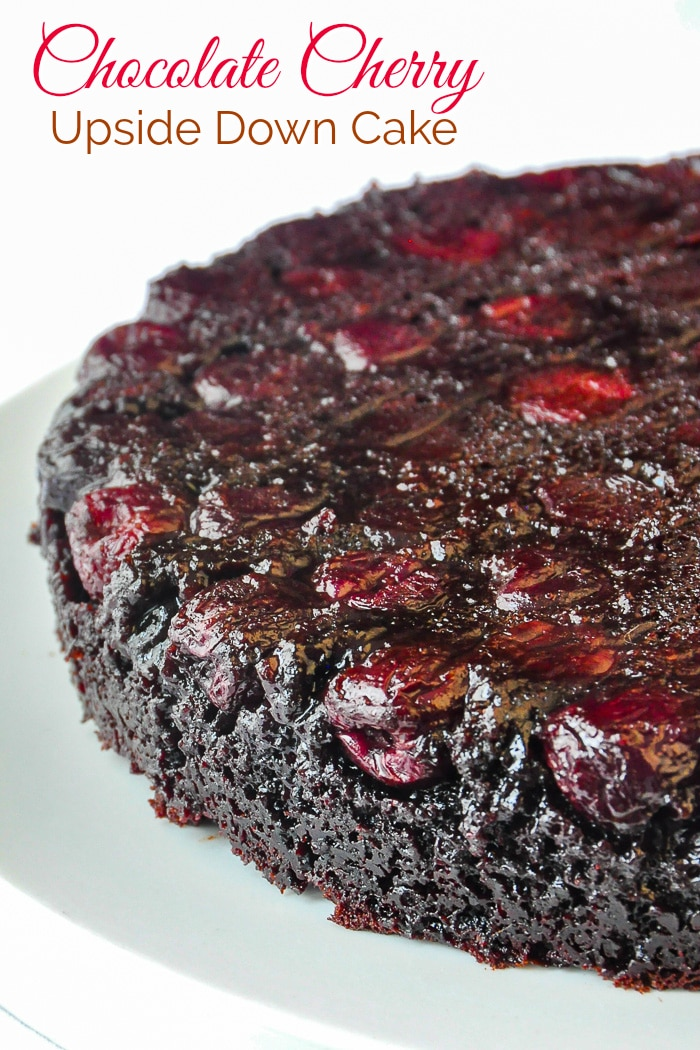 Chocolate Cherry Upside Down Cake photo with title text added for Pinterest