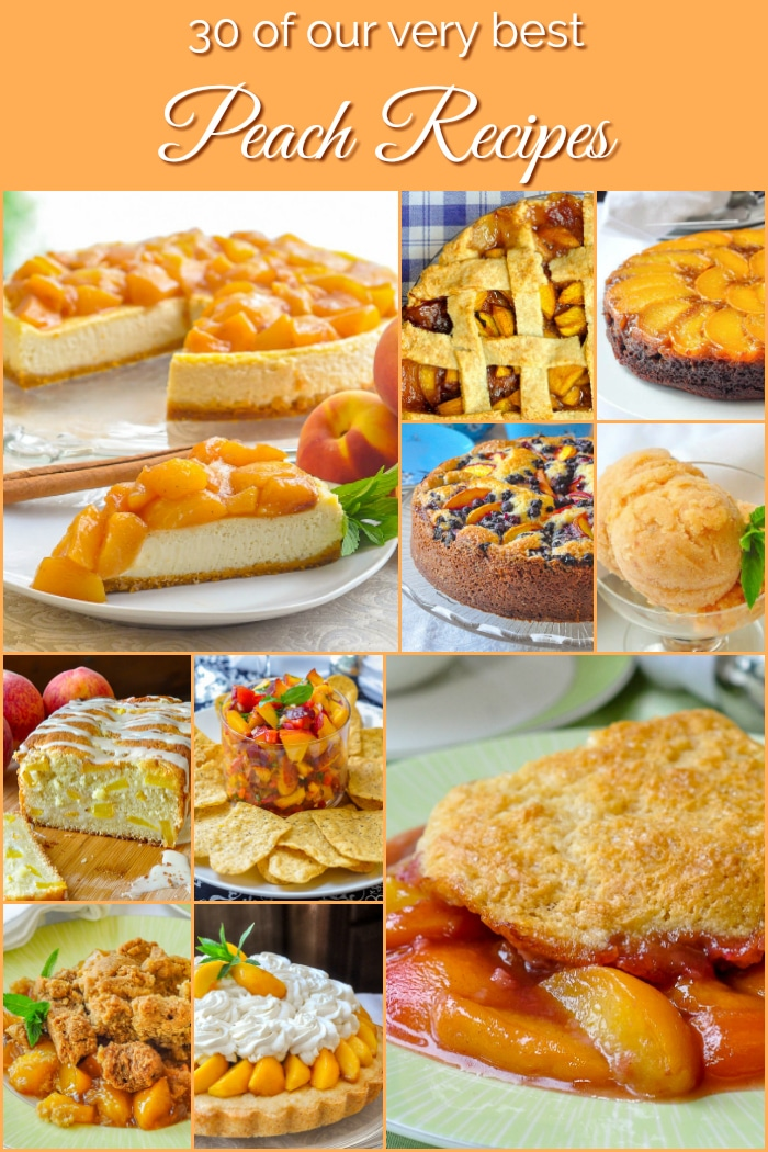 Best Peach Recipes collage with title text added for Pinterest