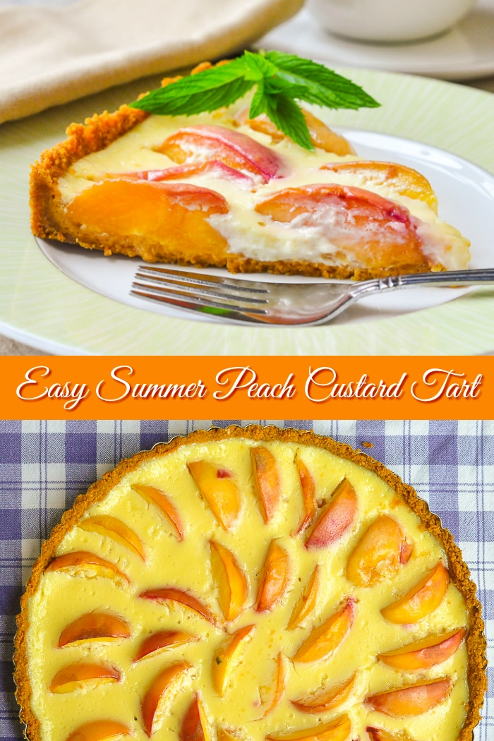Summer Peach Custard Tart photo collage with title text for Pinterest