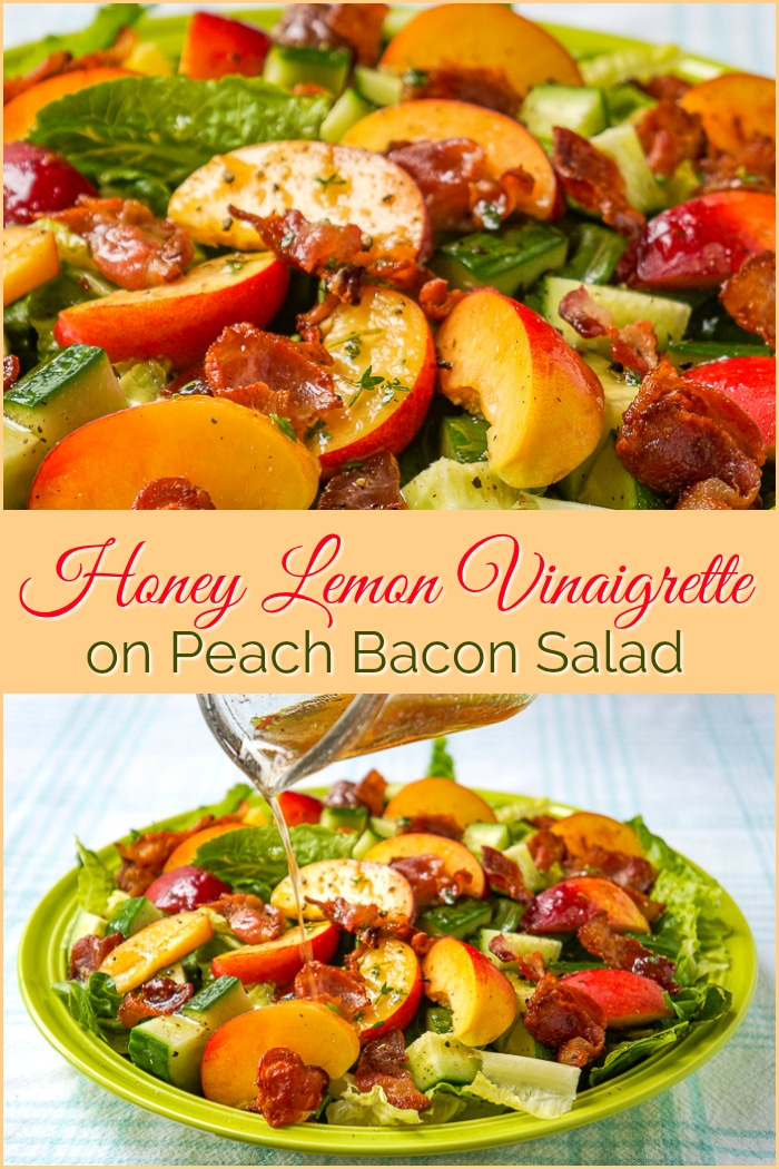 Honey Lemon Vinaigrette on Peach Bacon Salad photo collage with title text added for Pinterest