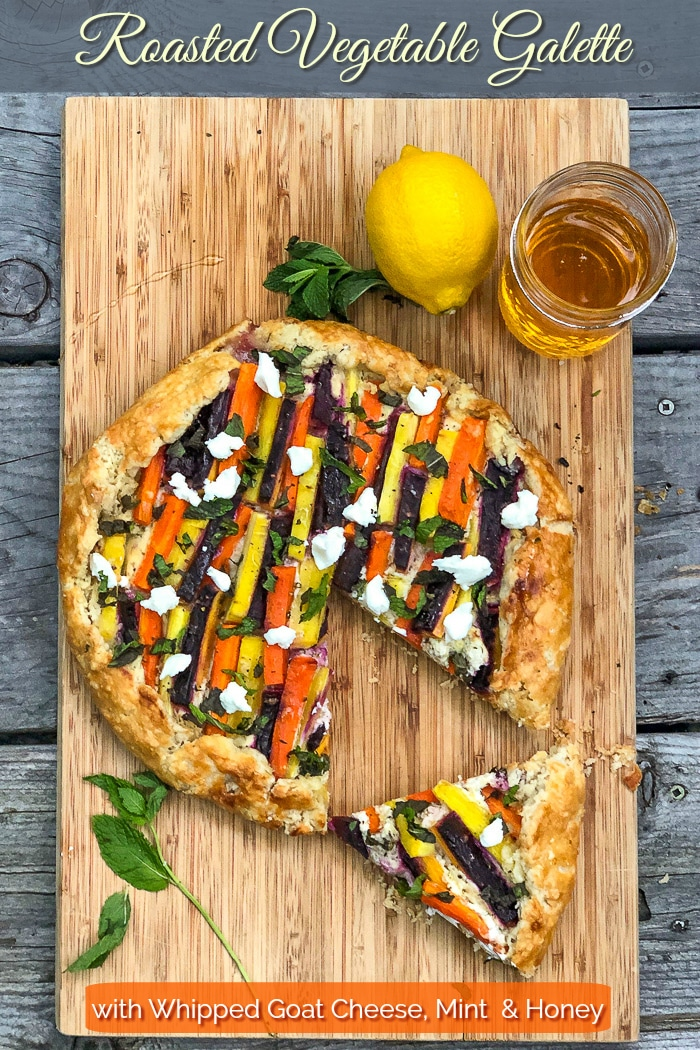 Vegetable Galette with Whipped Goat Cheese, Mint and Honey photo with title text added for Pinterest