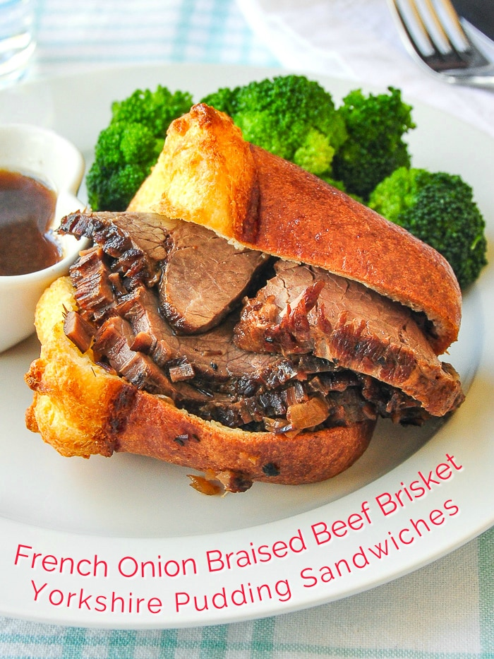 French Onion Braised Beef Brisket & Yorkshire Pudding Sandwiches with title text added for Pinterest
