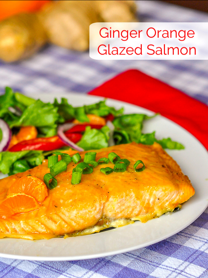 Ginger Orange Glazed Salmon photo with title text added for Pinterest