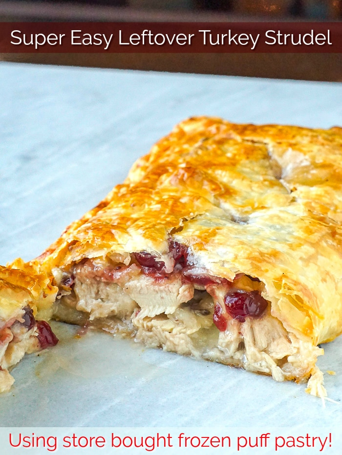 Easy Turkey Strudel photo of finished cut strudel with title text added for Pinterest