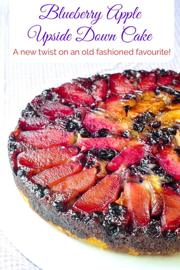 Blueberry Apple Upside Down Cake with title text added for Pinterest